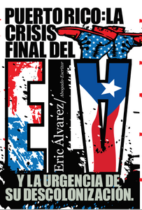 Puerto Rico: la crisis final del ELA - Ebook