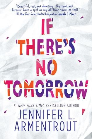 IF THERE'S NO TOMORROW - *Signed Paperback