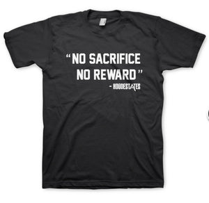"Invest As A Team and HoodEstates have come together to create product around one of the main Tenets of Financial Freedom which is  ""No Sacrifice No Reward"" -HoodEstate Tees"
