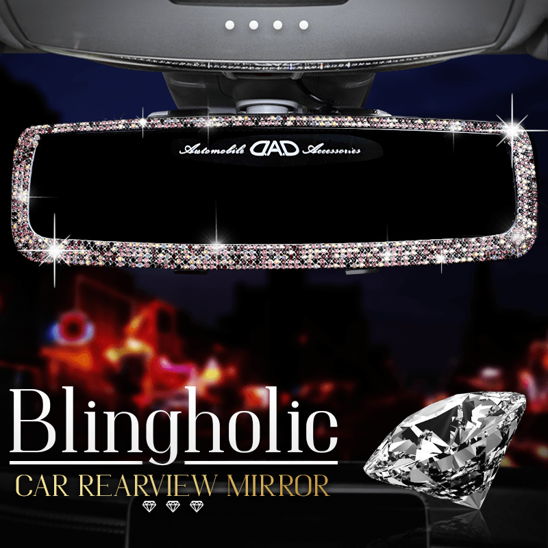 Blingaholic Car Rearview Mirror