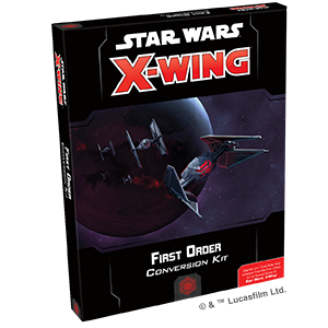 Star Wars: X-Wing: 2E: W02: First Order Conversion Kit | Misty Mountain Games