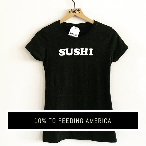 'SUSHI' T-SHIRT - LADIES, KIDS, AND UNISEX STYLES