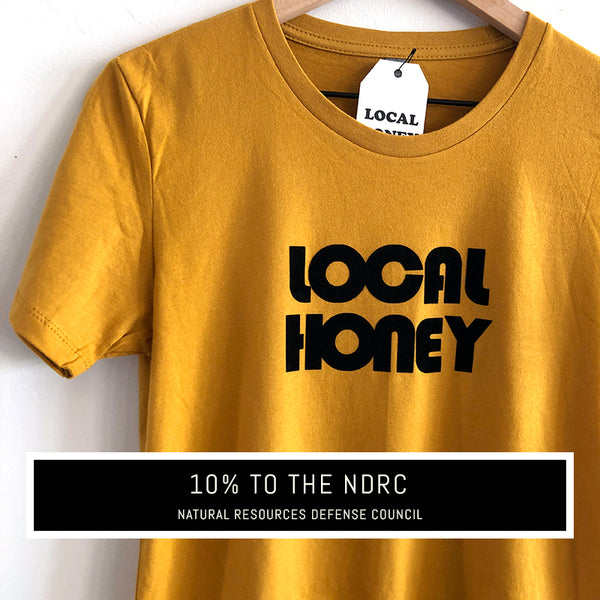 YOU'RE THE HONEY 'LOCAL HONEY' UNISEX T-SHIRT