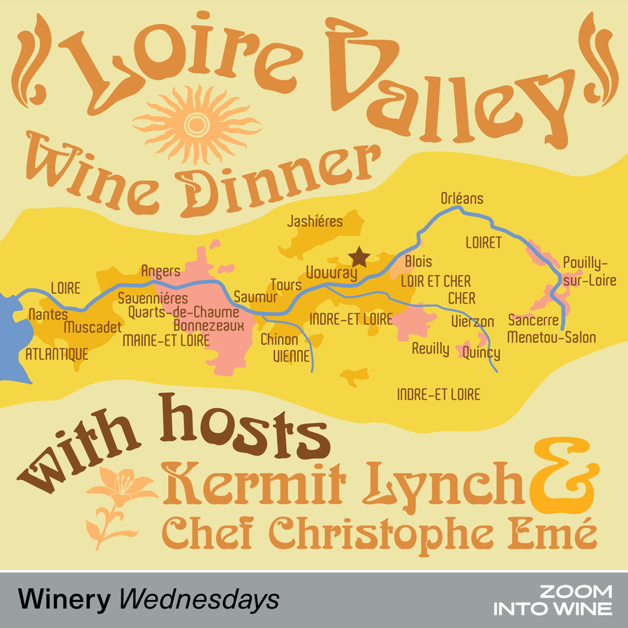 Wednesday, January 27th @ 7pm | Loire Valley Wine Dinner with Hosts Kermit Lynch & Chef Christophe Emé