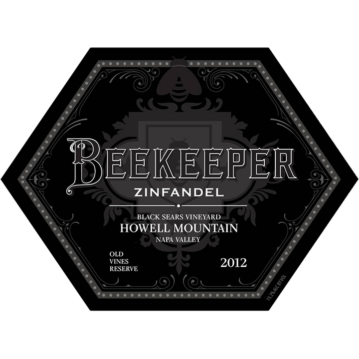 "Beekeeper Cellars, Zinfandel, Black Sears Vineyard, ""Old Vines Reserve"", Howell Mountain, Napa Valley, 2012 - Merchant of Wine"