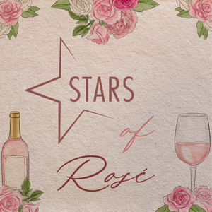 Wednesday | JUNE 16 @ 7PM | STARS of Rosé Night One