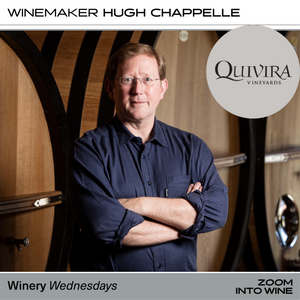 Wednesday, September 23rd @ 7pm - Tasting Along with Hugh Chappelle, Winemaker of Quivira & La Follette