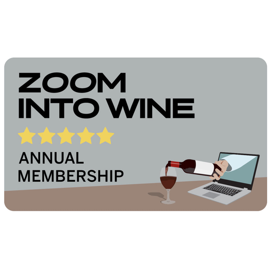 Zoom Into Wine & Annual Membership