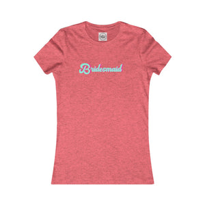 Bridesmaid Shirt, Women's Fitted Feminine Fit Tee with blue and pink retro design