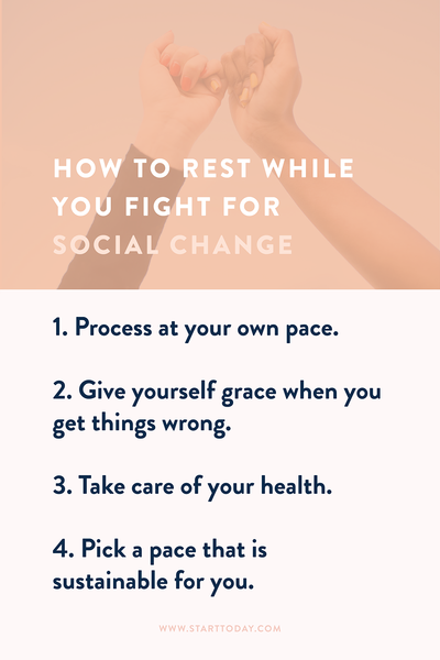 How to Rest While Fighting for Social Change - StartToday.com