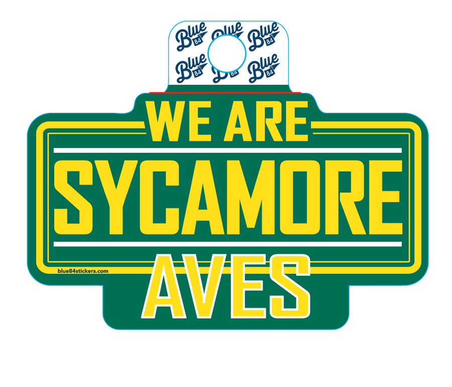 We are Sycamore Aves Sticker