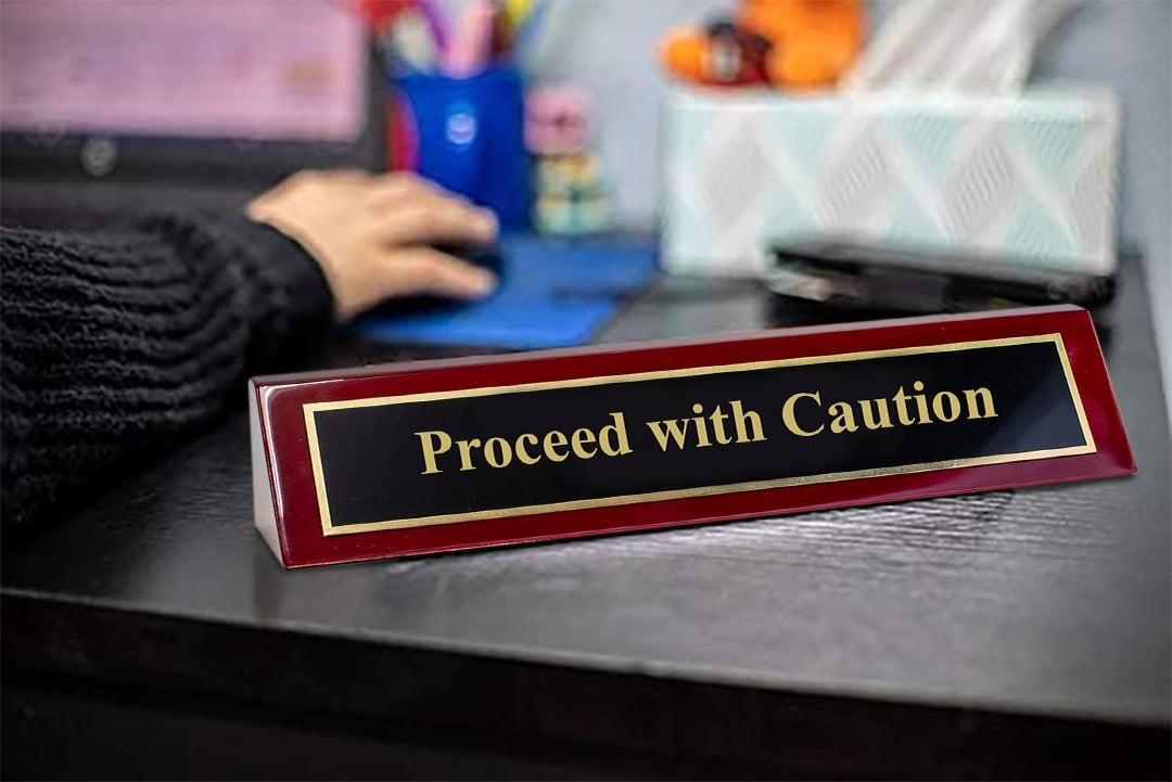 "Piano Finished Rosewood Novelty Engraved Desk Name Plate 'Proceed With Caution', 2"" x 8"", Black/Gold Plate"
