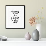 Thinking of you is a poison I drink often UNFRAMED Print Novelty Decor Wall Art