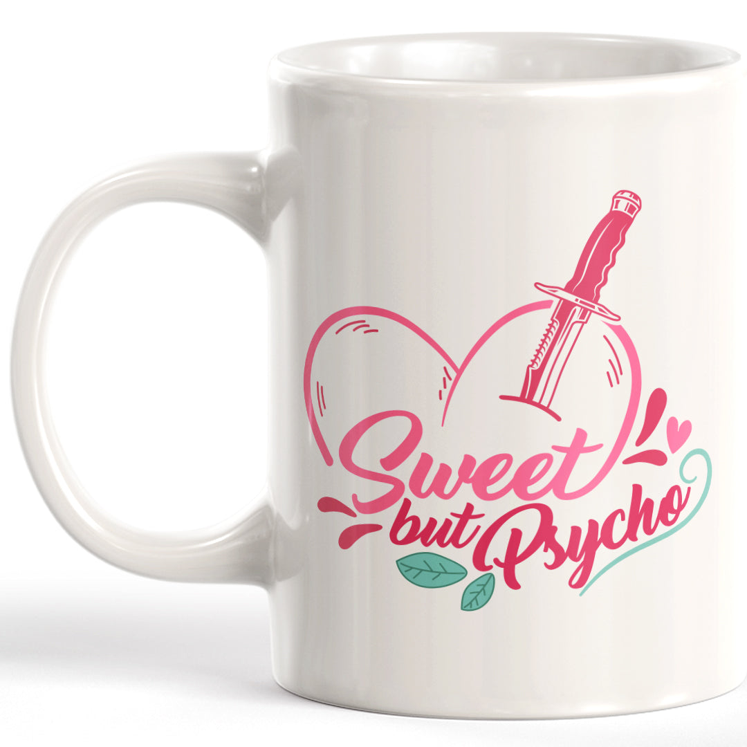 Sweet But Psycho Coffee Mug