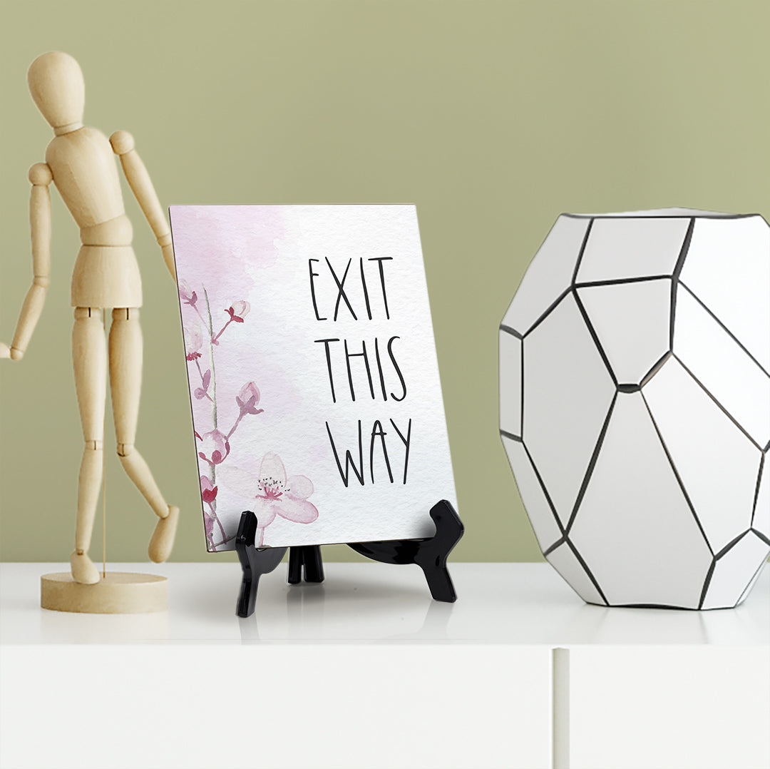 "Exit This Way Table Sign with Easel, Floral Vine Design (6 x 8"")"