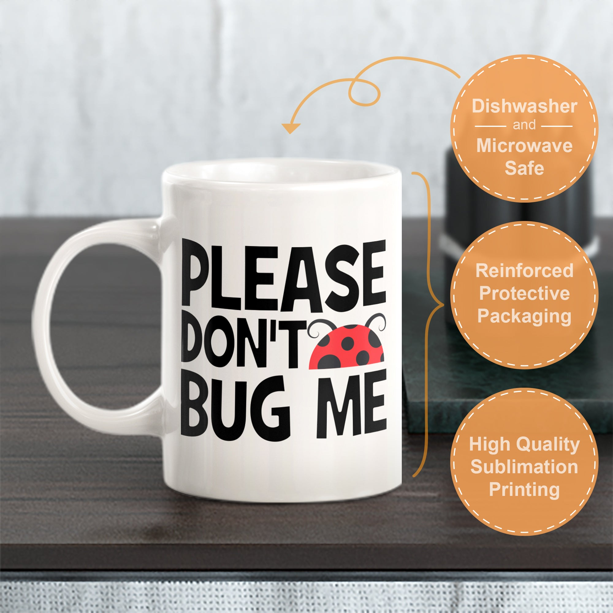 Please Don't Bug Me Coffee Mug