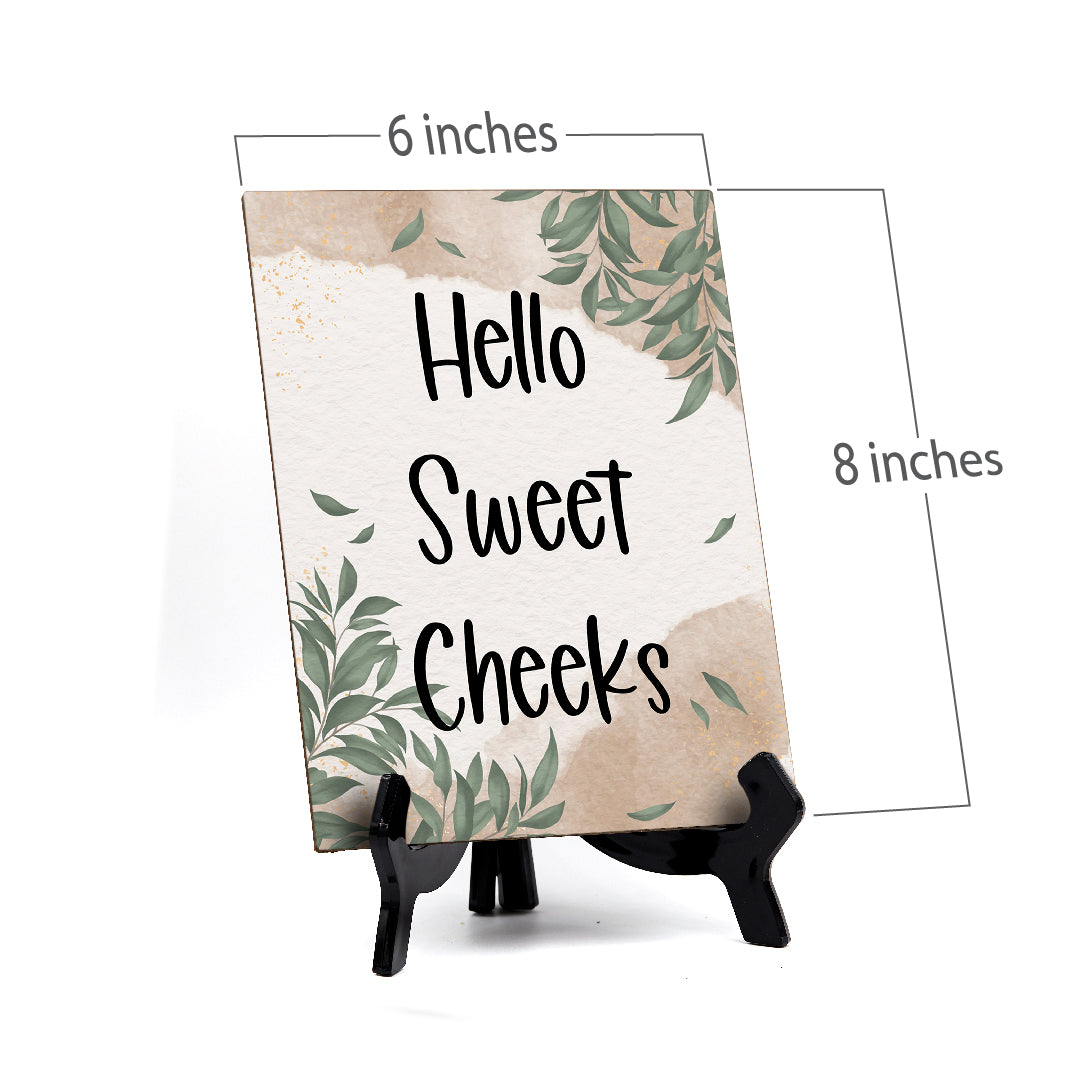 "Hello Sweet Cheeks Wipe Your Butt Table Sign with Green Leaves Design (6 x 8"")"