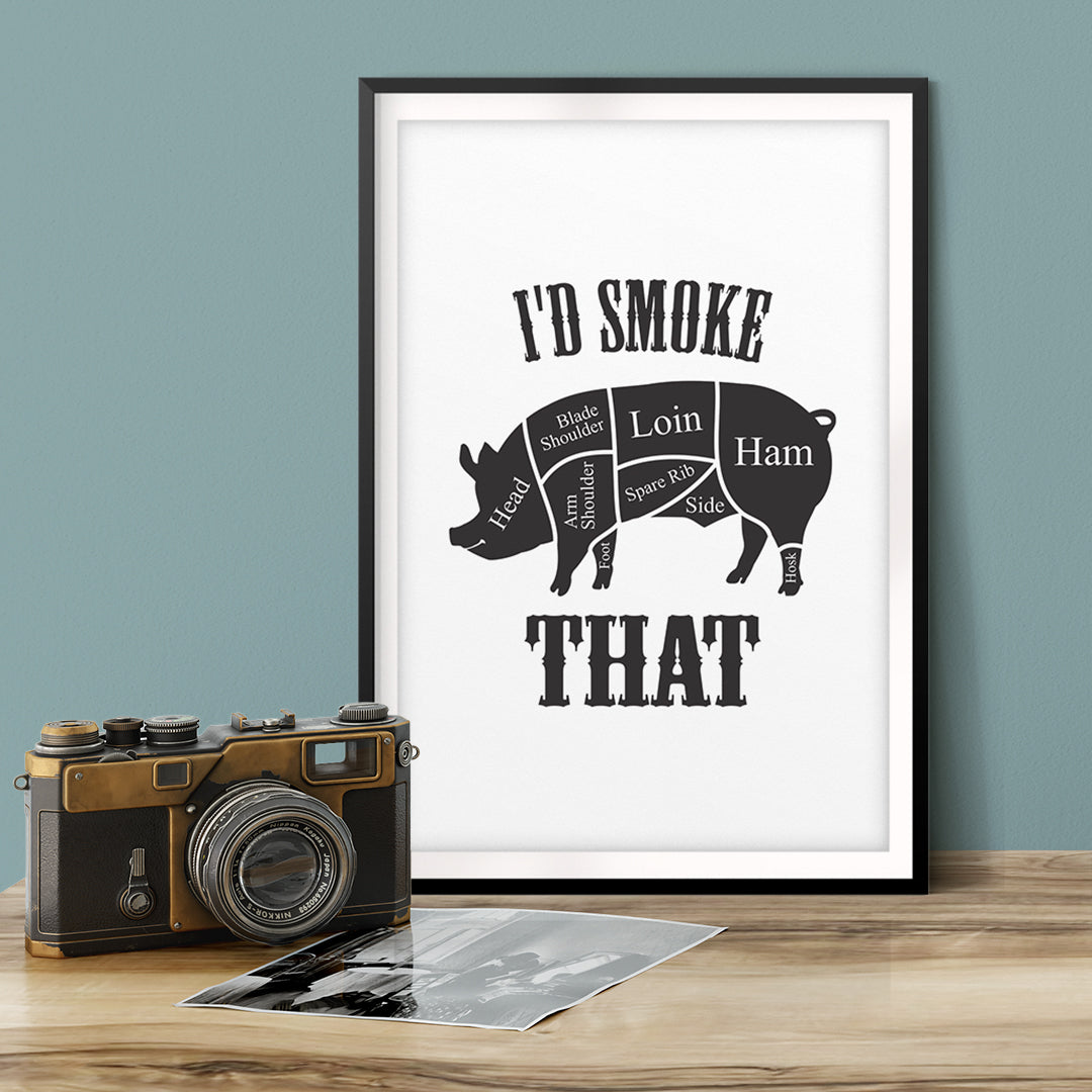 I'd Smoke That (Pig) UNFRAMED Print Family Wall Art