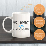 Go Away I'm Coding Coffee Mug