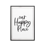 Our Happy Place UNFRAMED Print Home Decor Wall Art