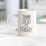 Thank God It's Friday Coffee Mug