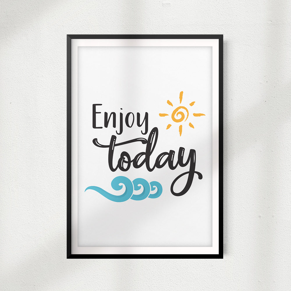 Enjoy Today UNFRAMED Print Home Décor, Quote Wall Art
