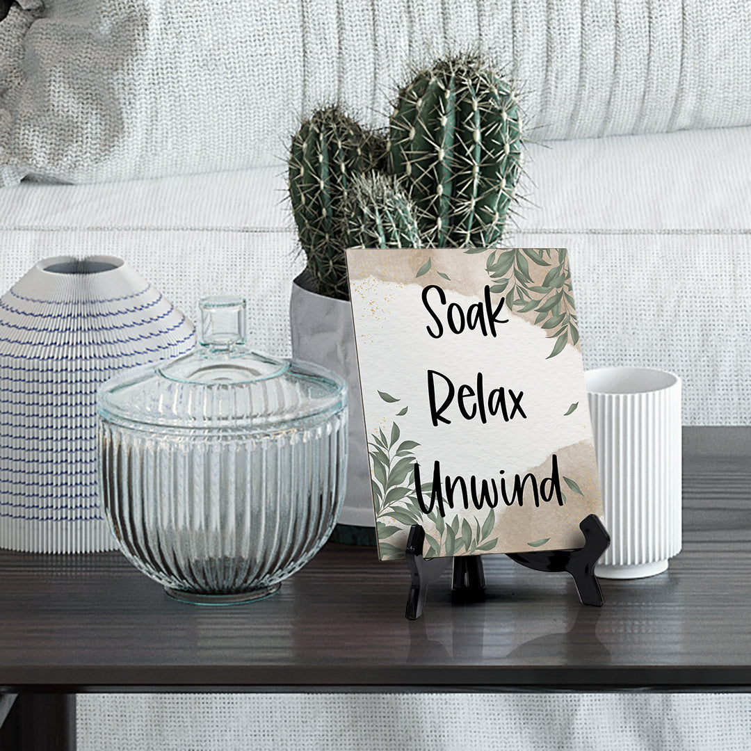 "Soak Relax Unwind Table Sign with Green Leaves Design (6 x 8"")"