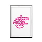 Choose Happy UNFRAMED Print Home Decor Wall Art