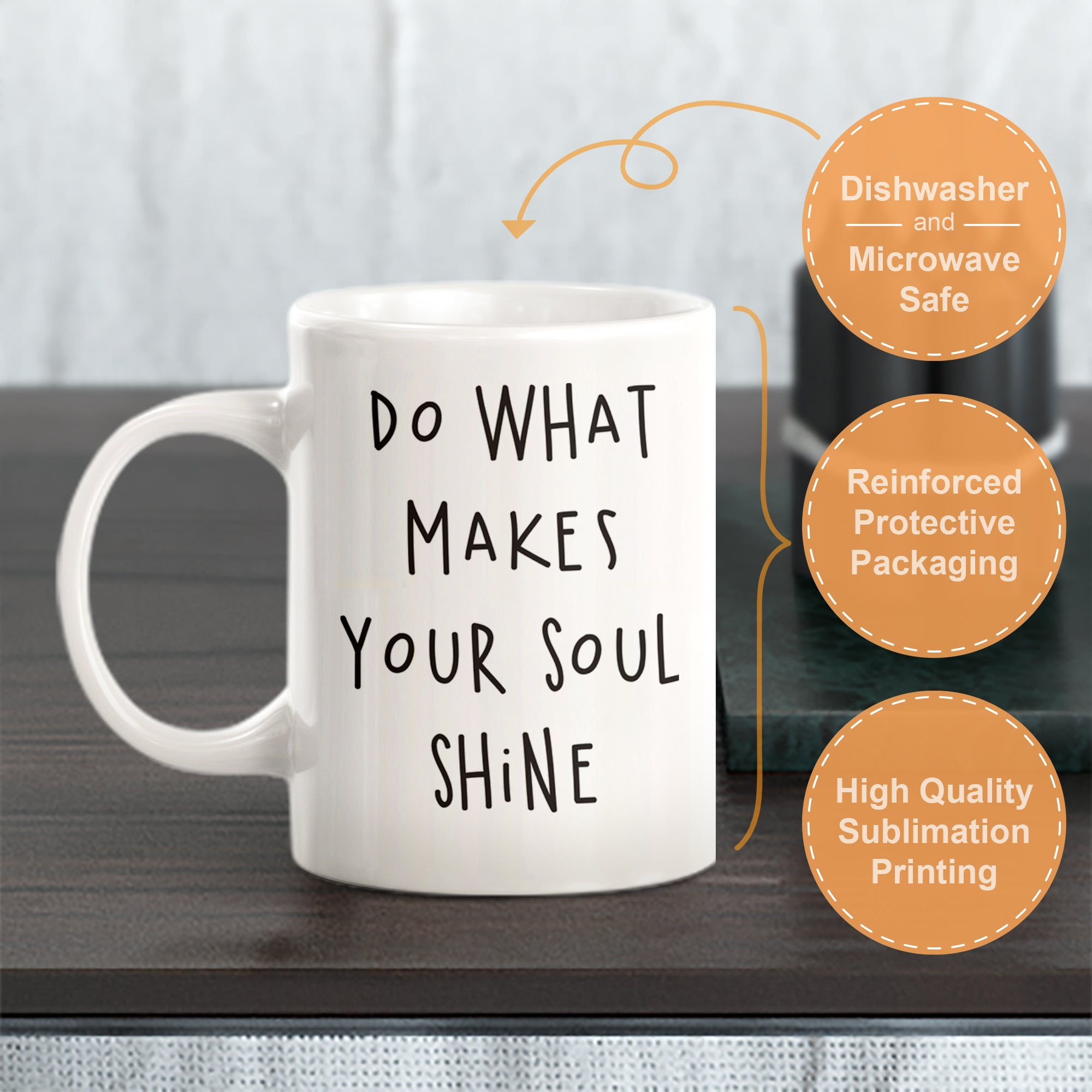 Do What Makes Your Soul Shine Coffee Mug