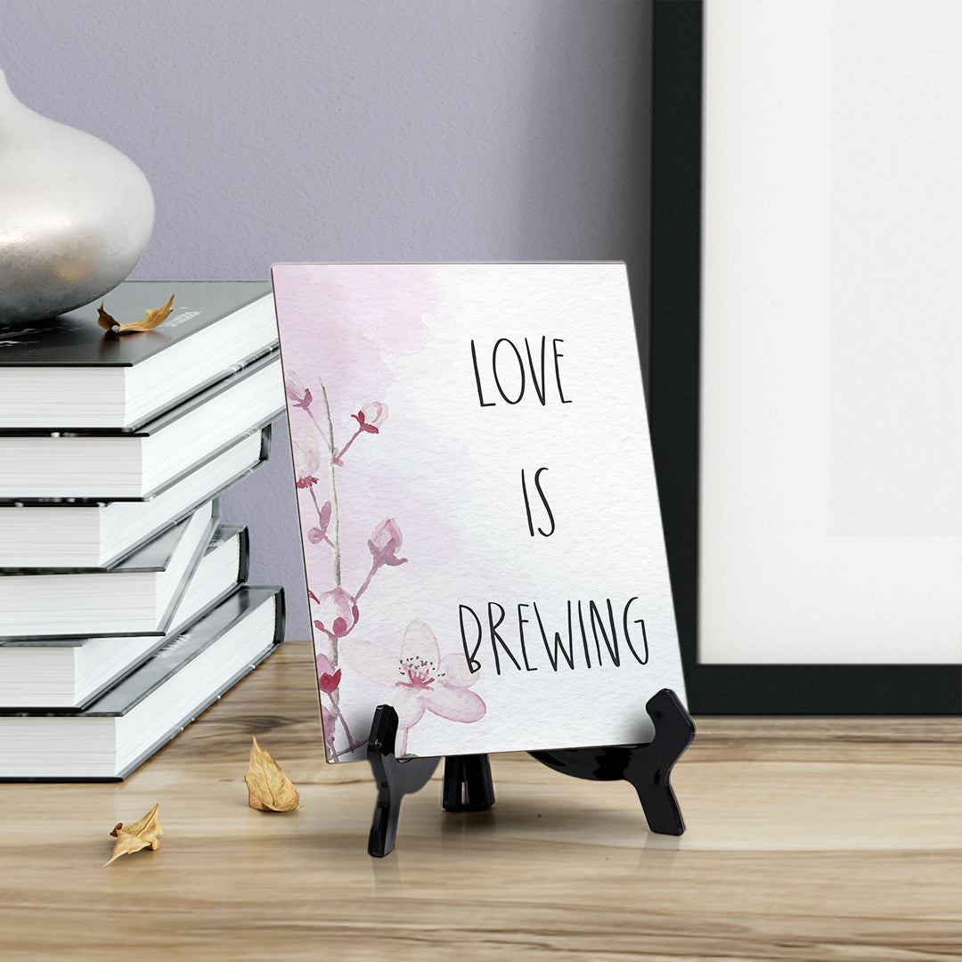 "Love Is Brewing Table Sign with Easel, Floral Vine Design (6 x 8"")"