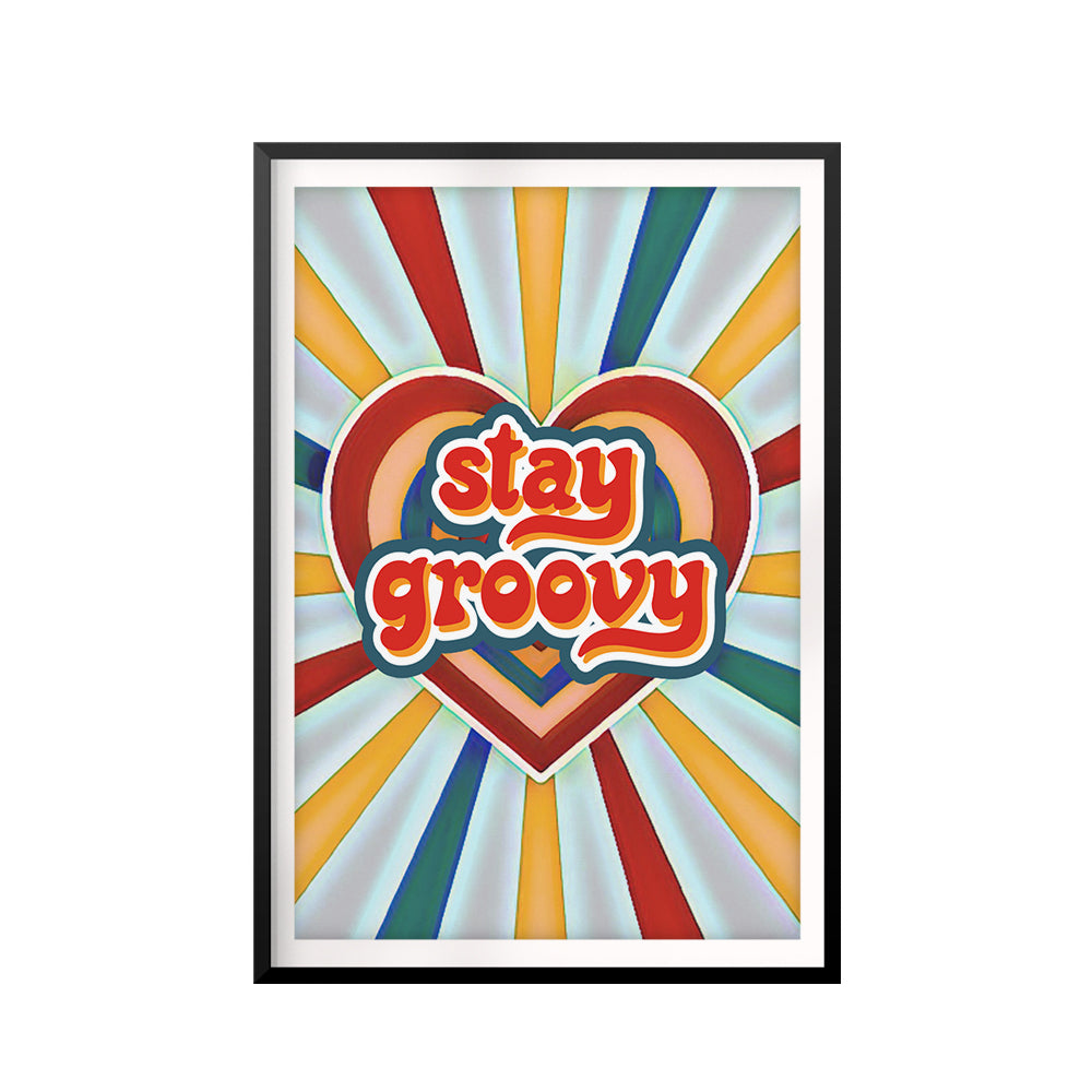 Stay Groovy UNFRAMED Print Retro Wall Art