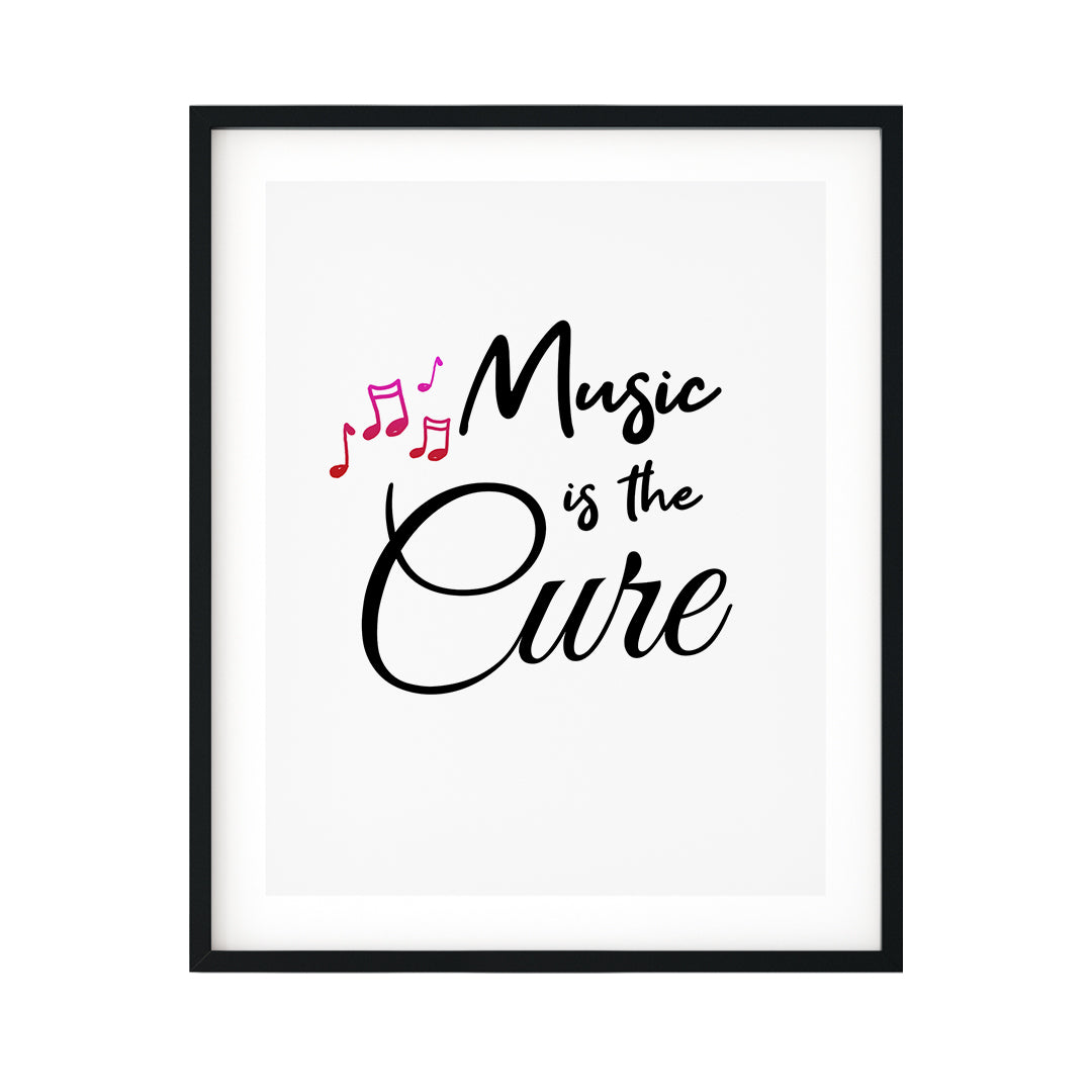 Music Is The Cure UNFRAMED Print Cute Typography Wall Art