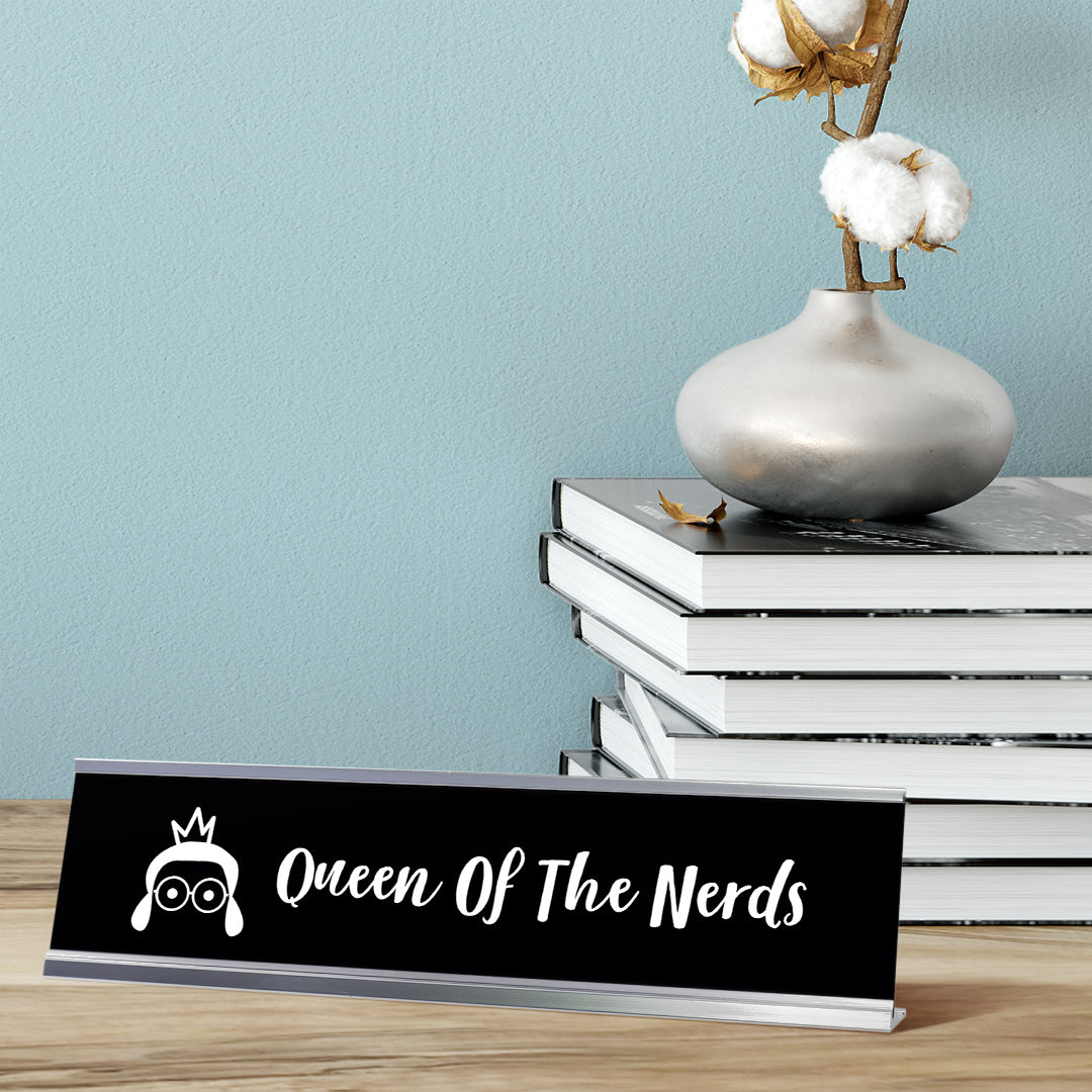 "Queen Of The Nerds Desk Sign, novelty nameplate (2 x 8"")"