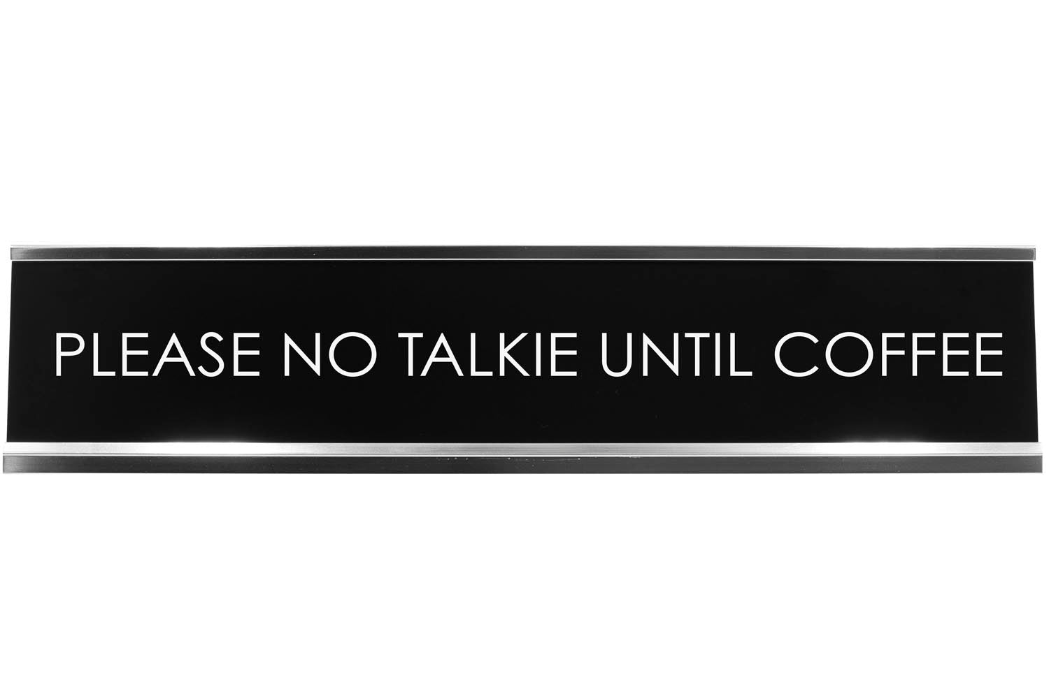 Please No Talkie Until Coffee Novelty Desk Sign