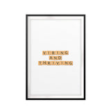 Vibing & Thriving UNFRAMED Print New Novelty Wall Art