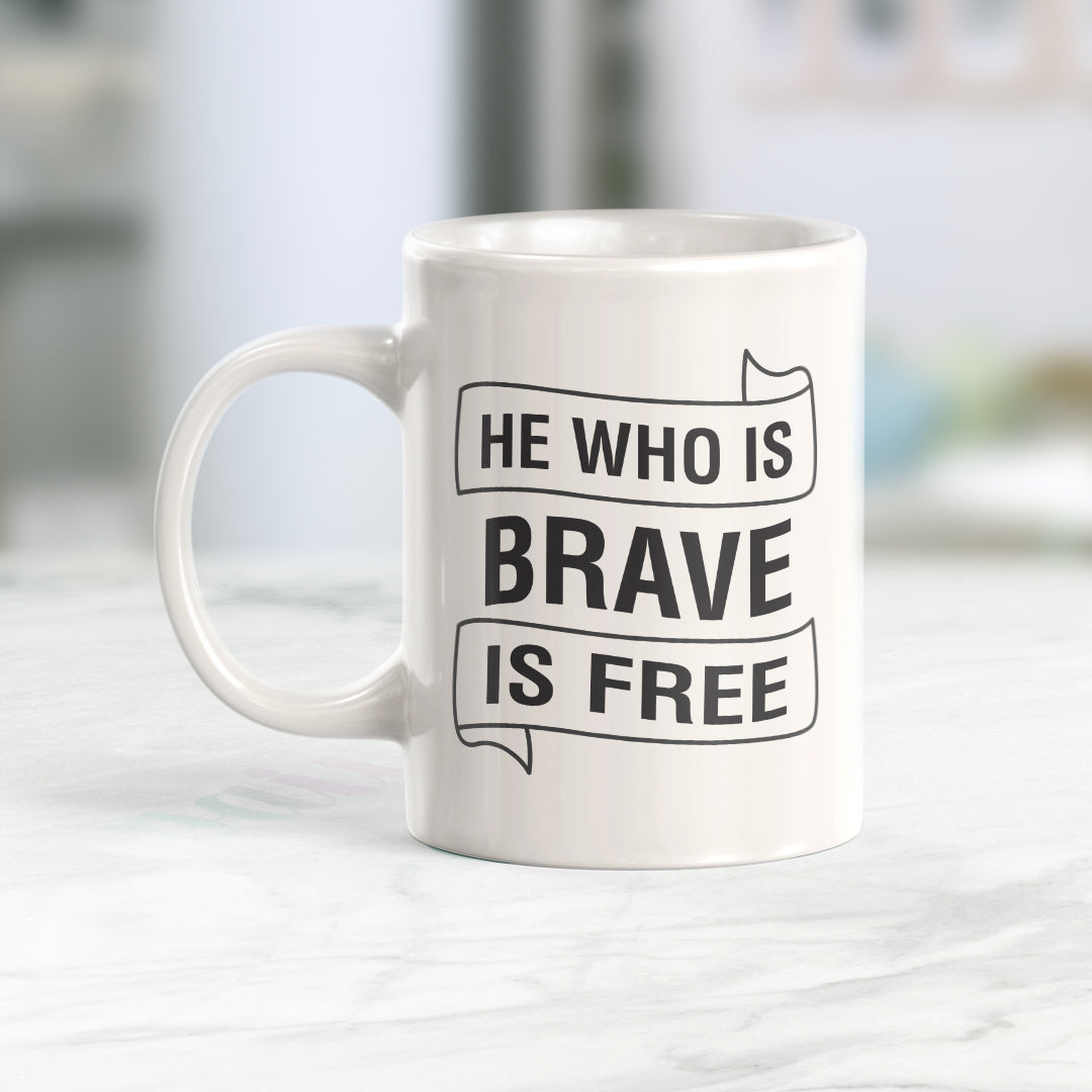 He Who Is Brave Is Free Coffee Mug