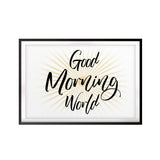 Good Morning World UNFRAMED Print Cute Typography Wall Art