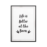 Life Is Better At The Barn UNFRAMED Print Horse Lover Wall Art