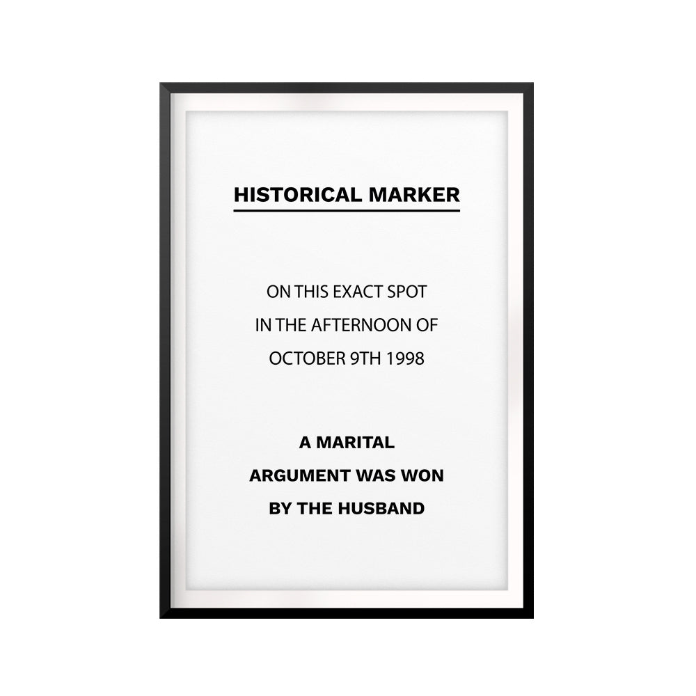 Funny Material Historical Marker UNFRAMED Print Funny Quote Wall Art