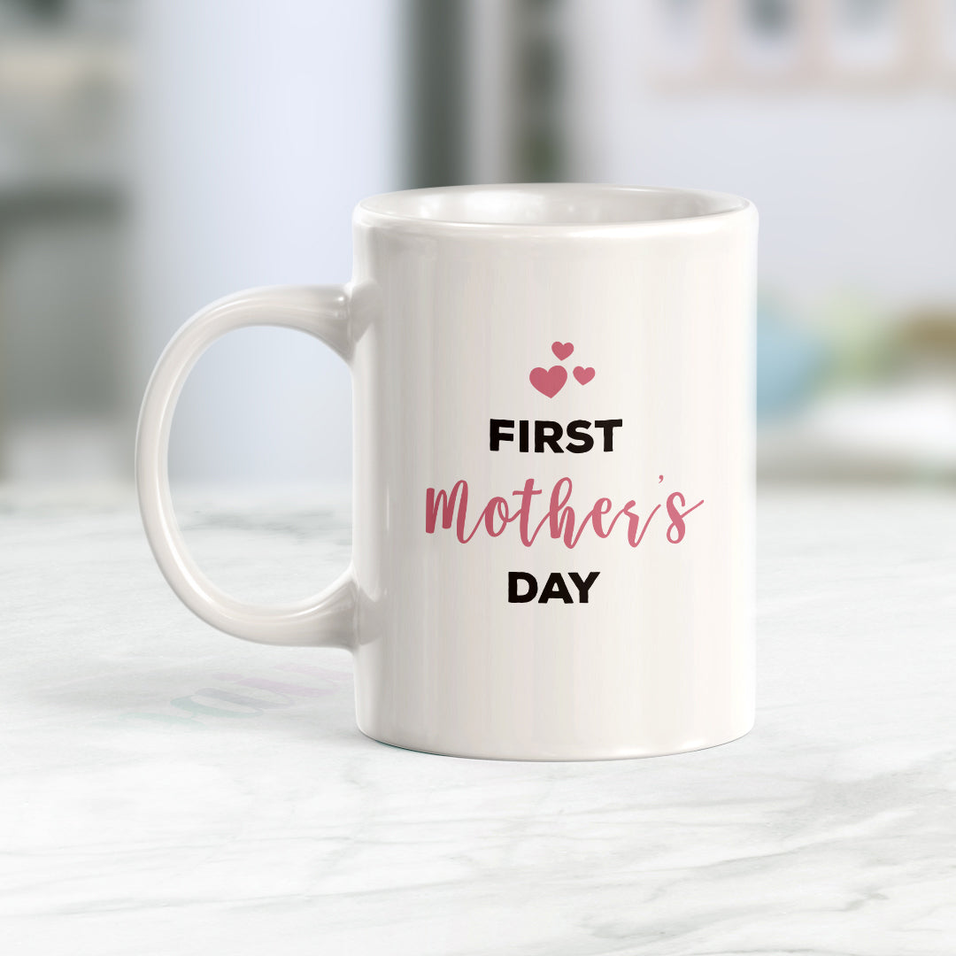 First Mother's Day Coffee Mug