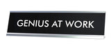GENIUS AT WORK Novelty Desk Sign