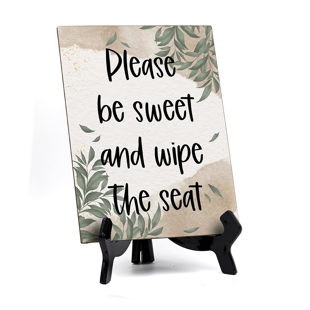 "Please Be Sweet And Wipe The Seat Table Sign with Green Leaves Design (6 x 8"")"