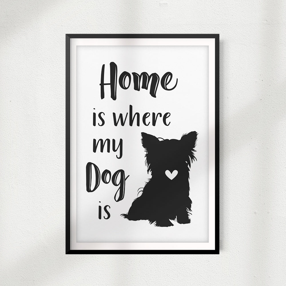 Home Is Where My Dog Is Unframed Print Home Décor Pet Wall Art Designs Bylita