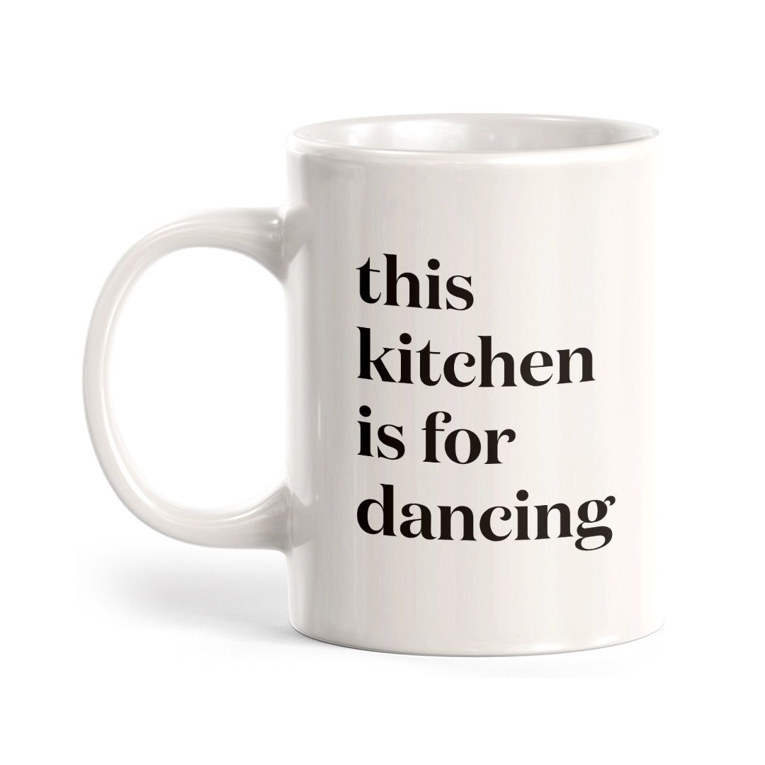 This Kitchen Is For Dancing Coffee Mug