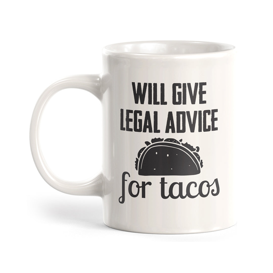 Will Give Legal Advice for Tacos Coffee Mug