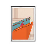 Good Music & Good People UNFRAMED Print Retro Wall Art