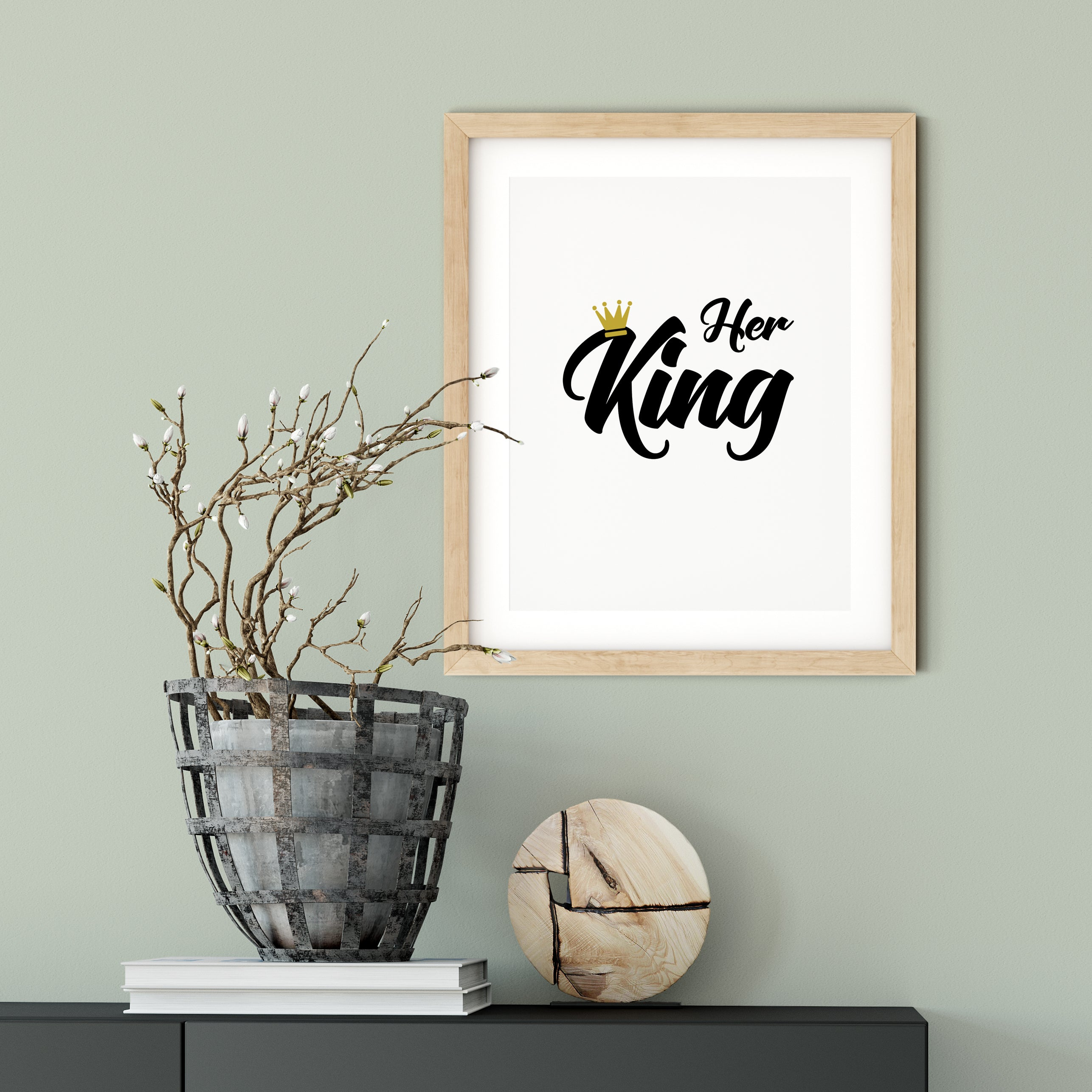 Her King UNFRAMED Print Cute Typography Wall Art