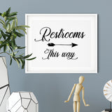 Restrooms This Way (Cursive Right Arrow) UNFRAMED Print Business & Events Decor Wall Art
