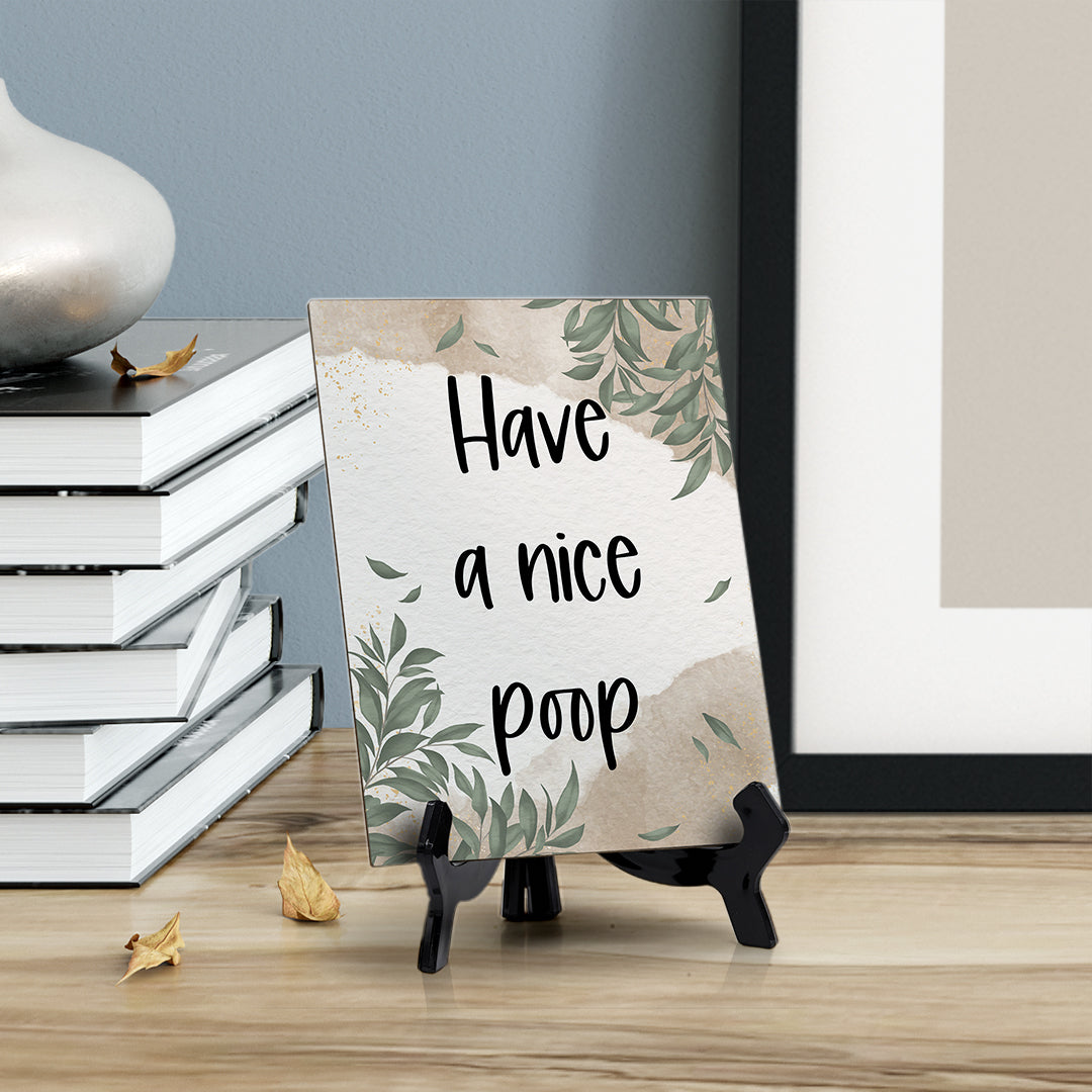"Have A Nice Poop Table Sign with Green Leaves Design (6 x 8"")"