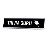 "Trivia Guru Desk Sign, novelty nameplate (2 x 8"")"
